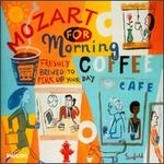 Mozart for Morning Coffee: Freshly Brewed to Perk Up Your Day