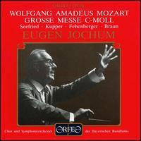 Mozart: Grosse Messe C-moll - Annelies Kupper (soprano); Hans Braun (bass); Irmgard Seefried (soprano); Lorenz Fehenberger (tenor);...