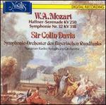 Mozart: Haffner-Serenade; Symphony No. 32