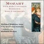 Mozart: Horn Concertos & Concerto Rondo
