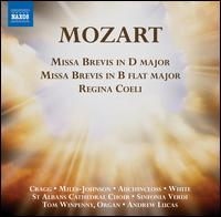 Mozart: Missa Brevis in D major; Missa Brevis in B flat major; Regina Coeli - Daniel Auchincloss (tenor); Deborah Miles-Johnson (contralto); Elizabeth Cragg (soprano); Lawrence White (bass);...