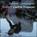 Mozart: Ombra Compagna