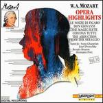 Mozart: Opera Highlights