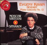 Mozart: Piano Concerto No. 12 - Evgeny Kissin (piano); Moscow Virtuosi; Vladimir Spivakov (conductor)