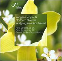 Mozart: Piano Concerto No. 24; Piano Concerto No. 25; Fantasia for Solo Piano - Imogen Cooper (piano); Royal Northern Sinfonia