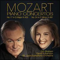 Mozart: Piano Concertos No. 17 in G major K.453, No. 24 in C minor K.491 -