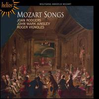 Mozart Songs - Joan Rodgers (soprano); John Mark Ainsley (tenor); Roger Vignoles (piano)