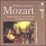 """Mozart: String Quartets, KV 575, 589, 590 """"Preußissche"""""""