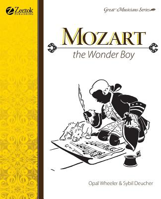 Mozart the Wonder Boy - Wheeler, Opal
