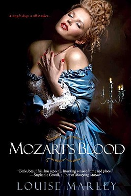 Mozart's Blood - Marley, Louise