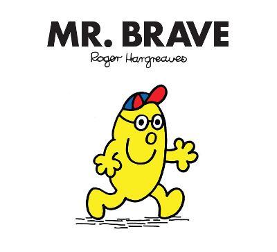 Mr. Brave - Hargreaves, Roger