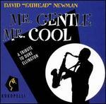 Mr. Gentle Mr. Cool