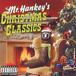 Mr. Hankey Poo's Christmas Classics [Clean]