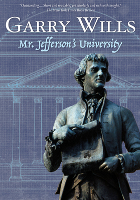 Mr. Jefferson's University - Wills, Garry