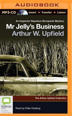Mr. Jelly's Business - Upfield, Arthur