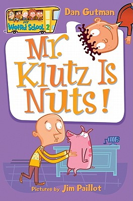Mr. Klutz Is Nuts! - Gutman, Dan