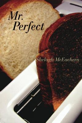 Mr. Perfect - McEachern, Shelagh