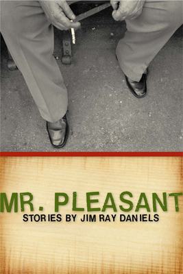 Mr. Pleasant - Daniels, Jim Ray