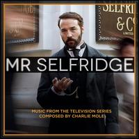 Mr. Selfridge [Music from the Television Series] - Charlie Mole