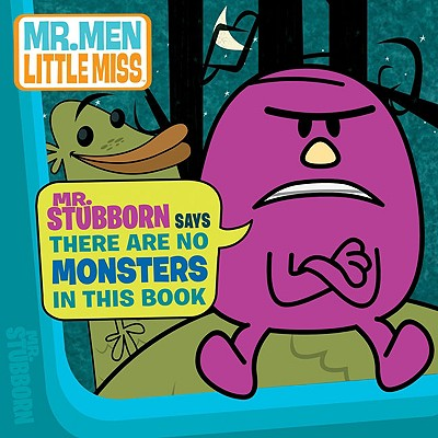 Mr. Stubborn Says There Are No Monsters in This Book - Price Stern Sloan Publishing (Creator)