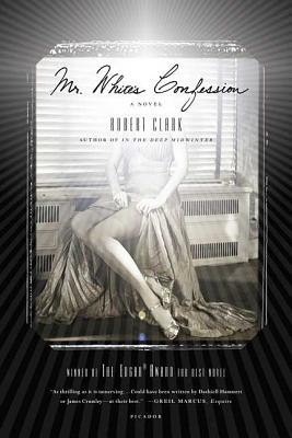 Mr. White's Confession - Clark, Robert