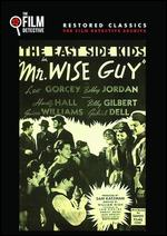 Mr. Wise Guy - William Nigh