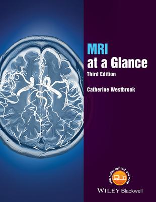 MRI at a Glance - Westbrook, Catherine