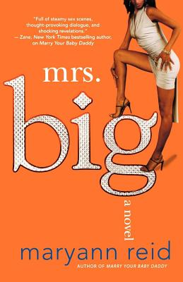 Mrs. Big - Reid, Maryann