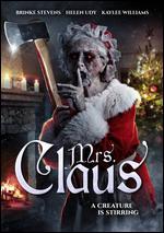 Mrs. Claus - Troy Escamilla