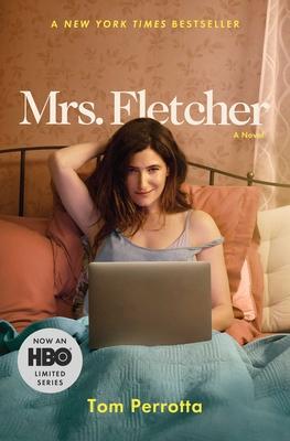 Mrs. Fletcher - Perrotta, Tom, Professor