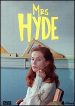 Mrs. Hyde - Serge Bozon