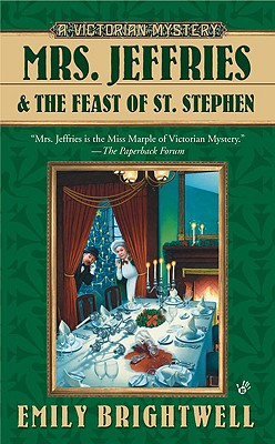 Mrs. Jeffries and the Feast of St. Stephen - Brightwell, Emily