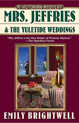 Mrs. Jeffries and the Yuletide Weddings - Brightwell, Emily