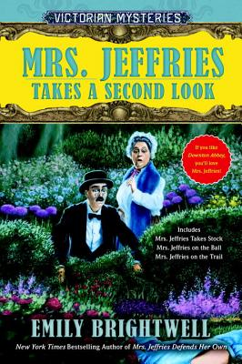 Mrs. Jeffries Takes a Second Look - Brightwell, Emily