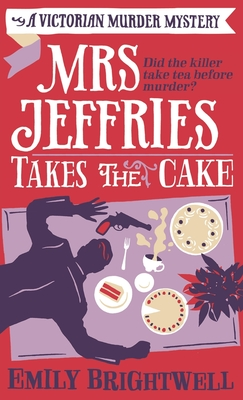 Mrs Jeffries Takes The Cake - Brightwell, Emily