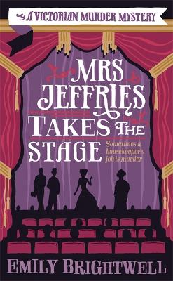 Mrs Jeffries Takes The Stage - Brightwell, Emily