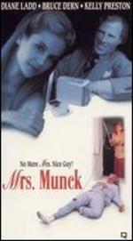Mrs. Munck - Diane Ladd