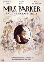 Mrs. Parker and the Vicious Circle - Alan Rudolph