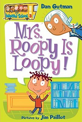 Mrs. Roopy Is Loopy! - Gutman, Dan