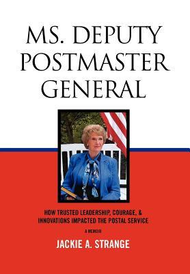 Ms. Deputy Postmaster General - Strange, Jackie A