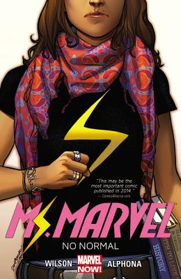 Ms. Marvel Volume 1: No Normal - Alphona, Adrian (Artist), and Wilson, G. Willow, and Wyatt, Jacob (Artist)