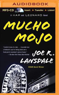 Mucho Mojo: A Hap and Leonard Novel - Lansdale, Joe R, and Gigante, Phil (Read by)