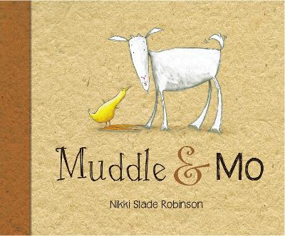 Muddle & Mo - Slade Robinson, Nikki