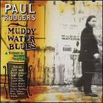 Muddy Water Blues: A Tribute to Muddy Waters