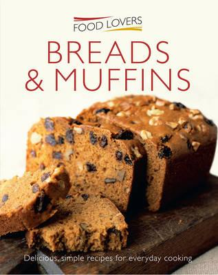 Muffins and Breads -