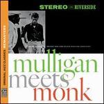 Mulligan Meets Monk [Remastered]