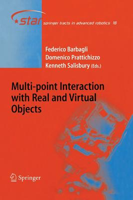 Multi-Point Interaction with Real and Virtual Objects - Barbagli, Federico (Editor), and Prattichizzo, Domenico (Editor), and Salisbury, Kenneth (Editor)