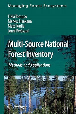 Multi-Source National Forest Inventory: Methods and Applications - Tomppo, Erkki, and Haakana, Markus, and Katila, Matti