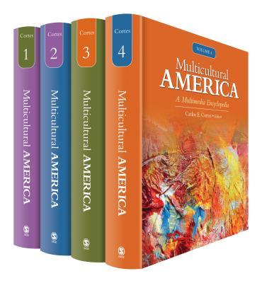 Multicultural America: A Multimedia Encyclopedia - Cortes, Carlos E, Dr. (Editor)