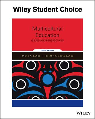 Multicultural Education: Issues and Perspectives - Banks, James a, and McGee Banks, Cherry A